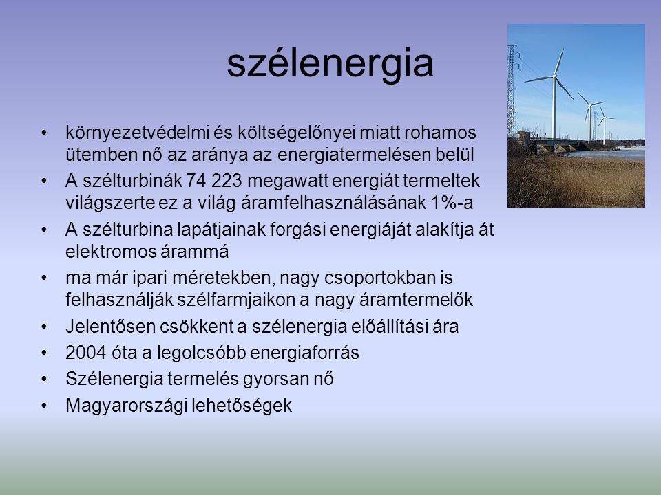 szélenergia környezetvédelmi és költségelőnyei miatt rohamos ütemben nő az aránya az energiatermelésen belül.