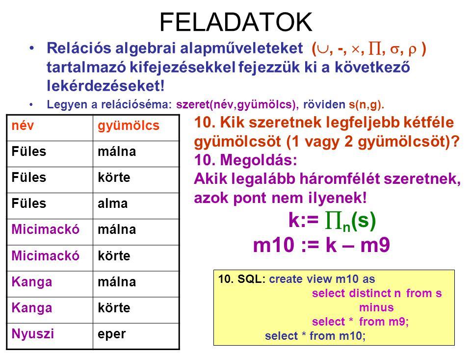 FELADATOK k:= n(s) m10 := k – m9