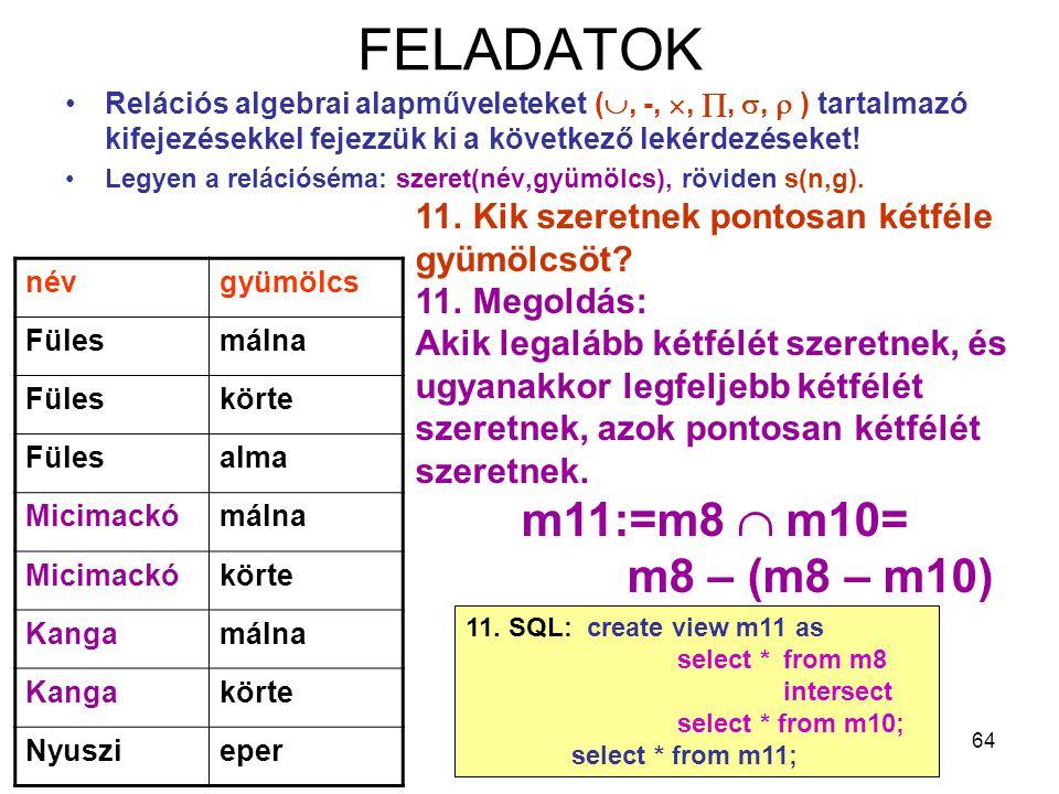 FELADATOK m11:=m8  m10= m8 – (m8 – m10)