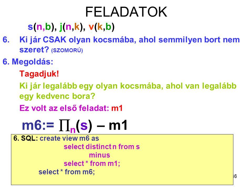 FELADATOK s(n,b), j(n,k), v(k,b)