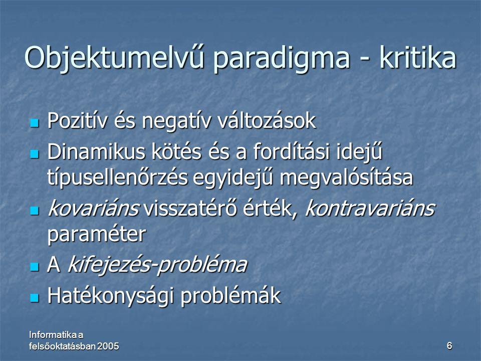 Objektumelvű paradigma - kritika