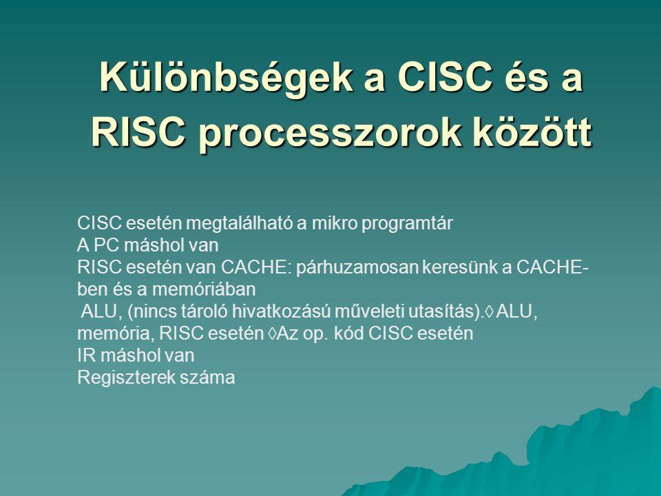 Különbségek a CISC és a RISC processzorok között