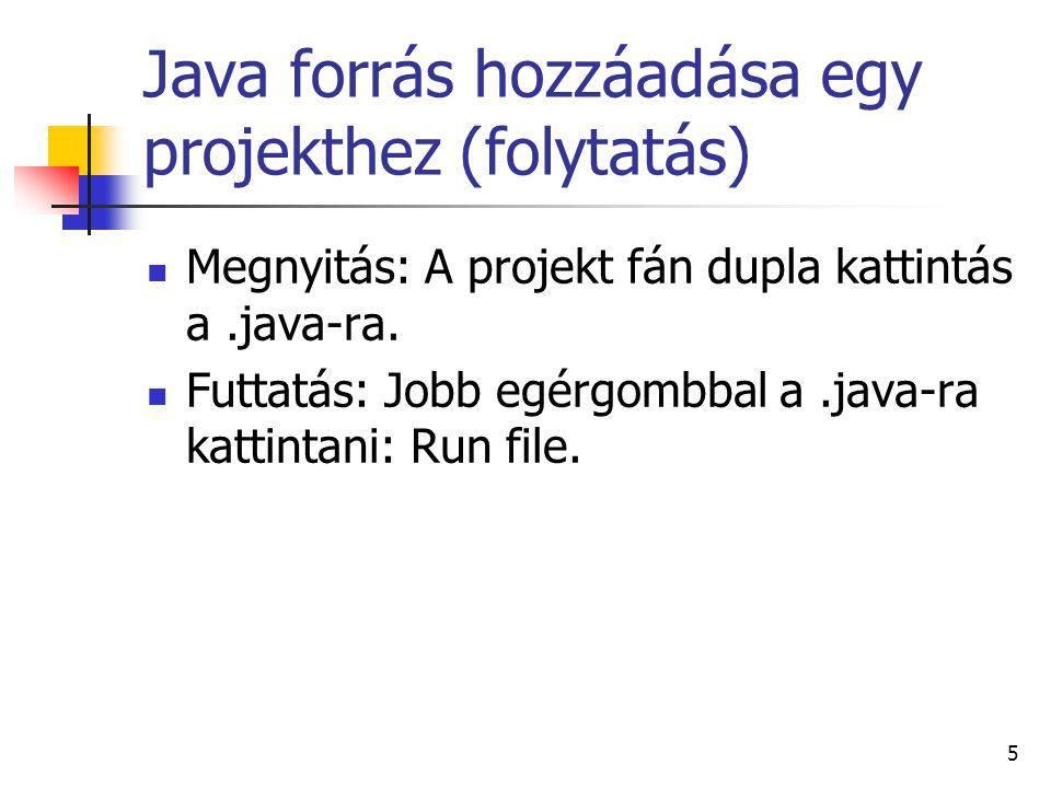 Java forrás hozzáadása egy projekthez (folytatás)