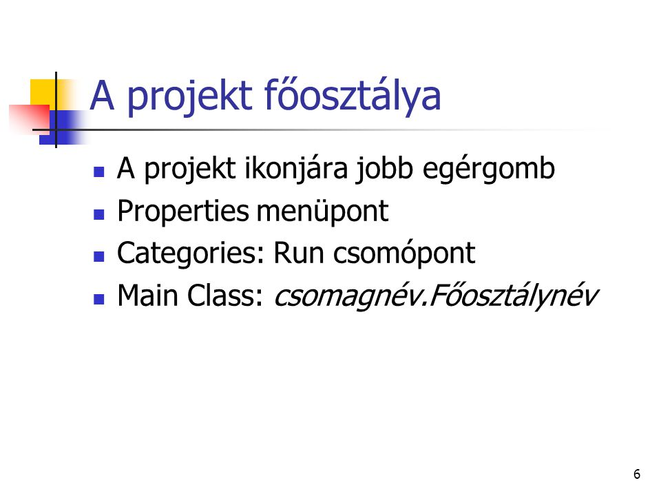 A projekt főosztálya A projekt ikonjára jobb egérgomb