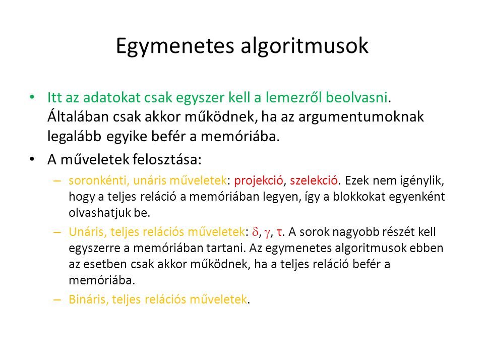 Egymenetes algoritmusok