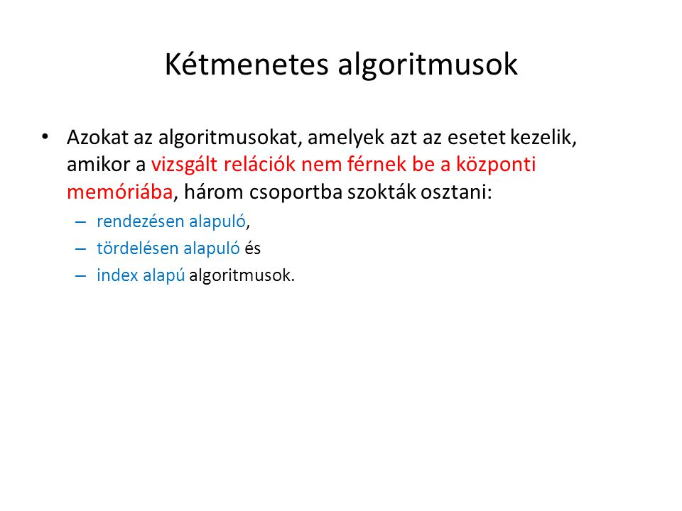 Kétmenetes algoritmusok