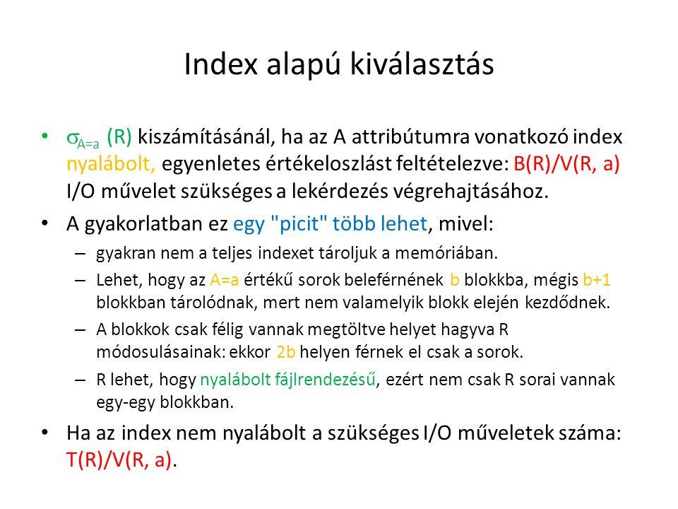 Index alapú kiválasztás