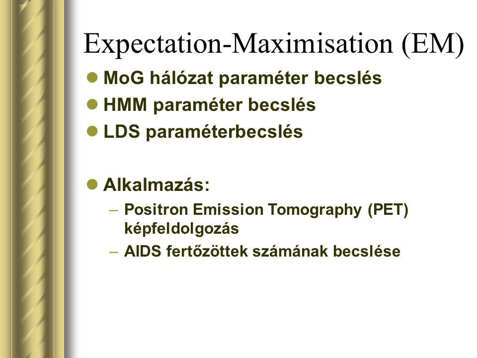Expectation-Maximisation (EM)
