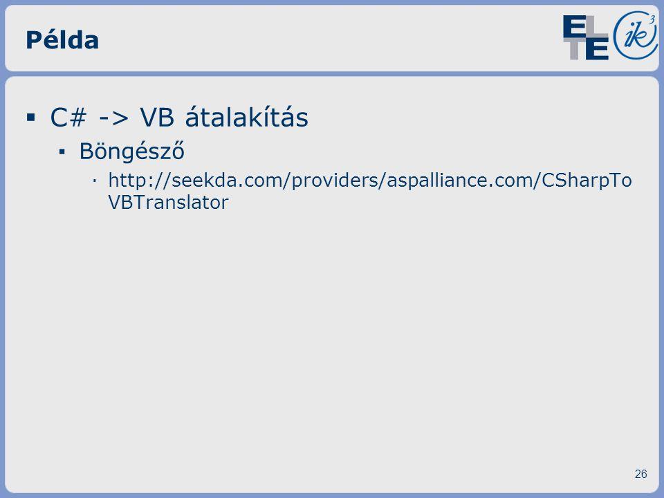 C# -> VB átalakítás Példa Böngésző