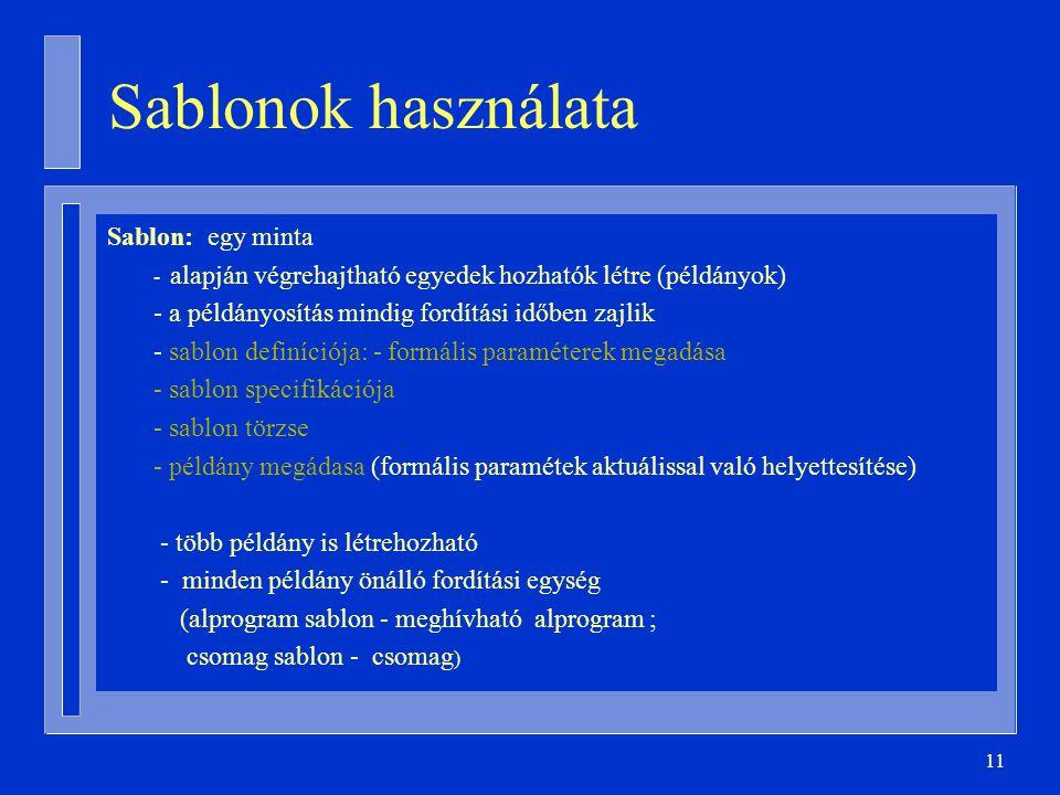 Sablonok használata Sablon: egy minta