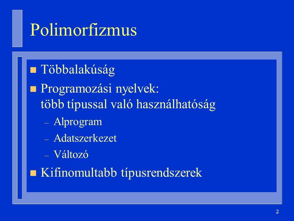 Polimorfizmus Többalakúság