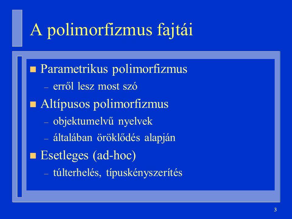 A polimorfizmus fajtái