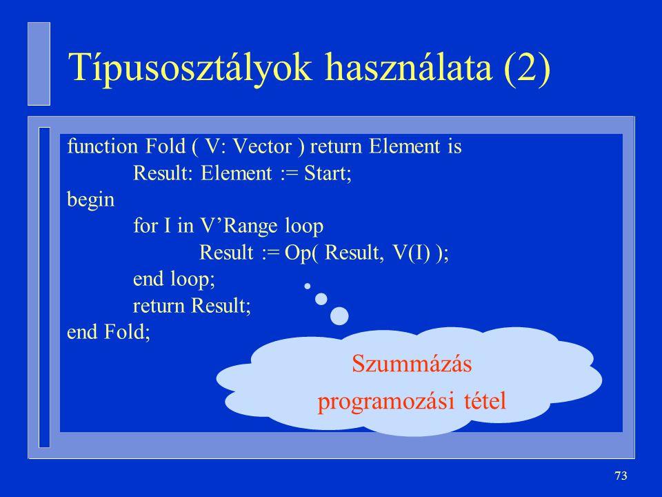 Típusosztályok használata (2)