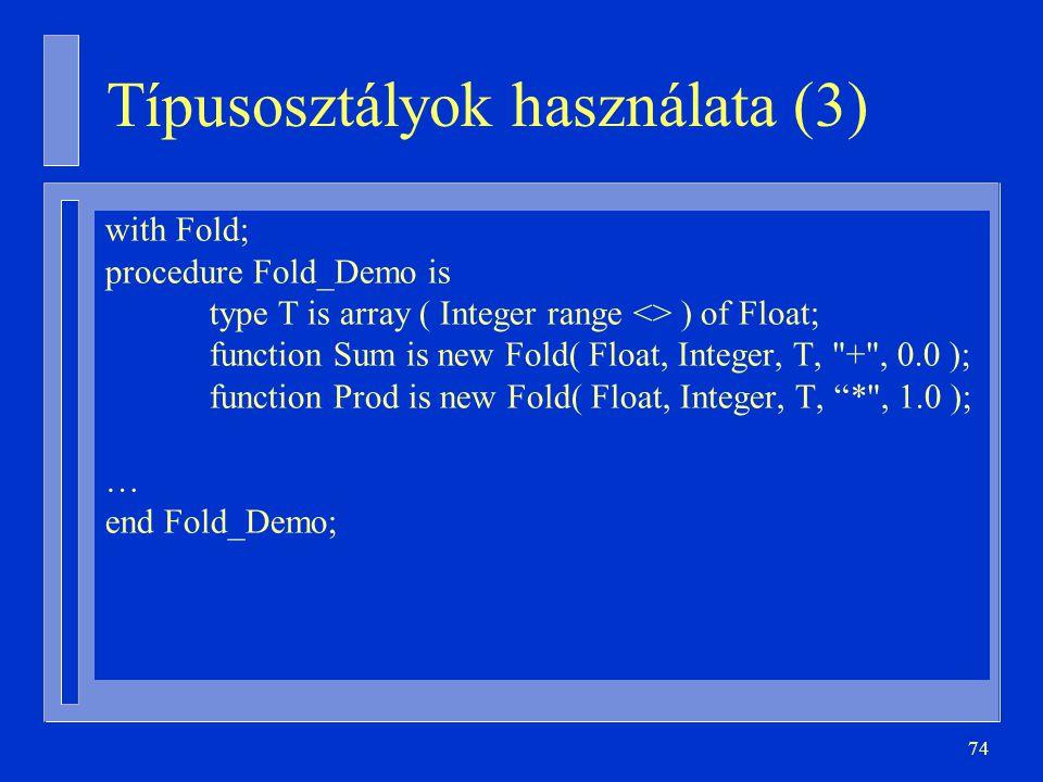 Típusosztályok használata (3)