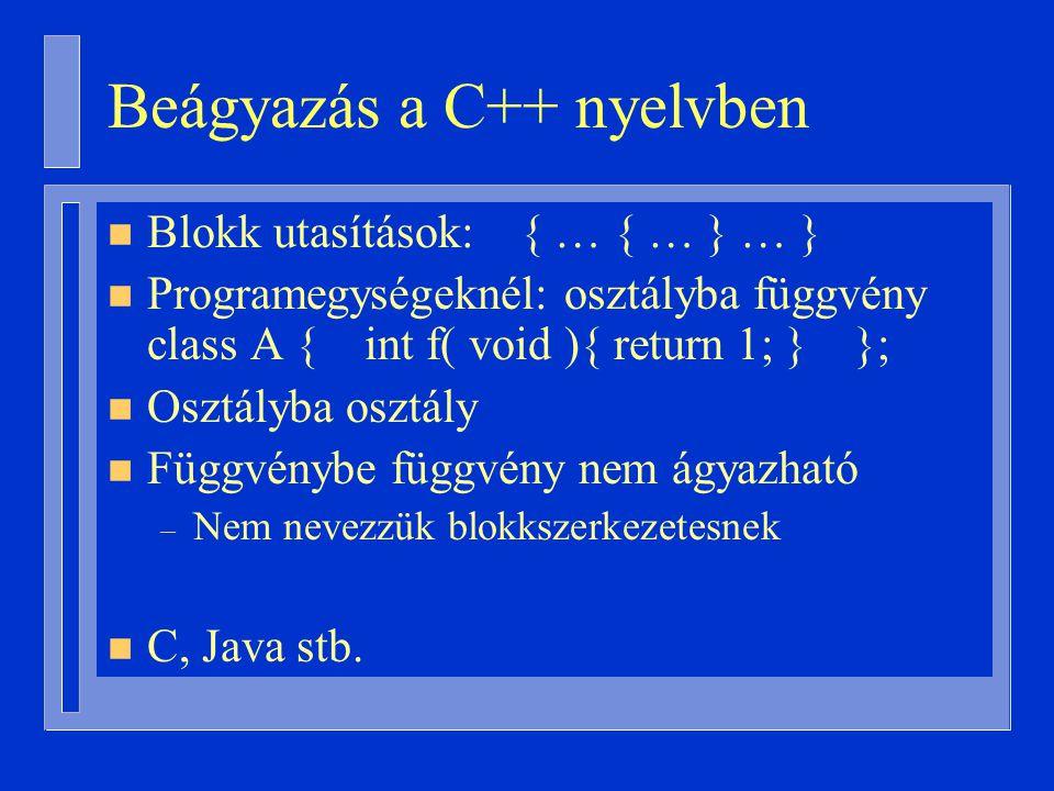 Beágyazás a C++ nyelvben