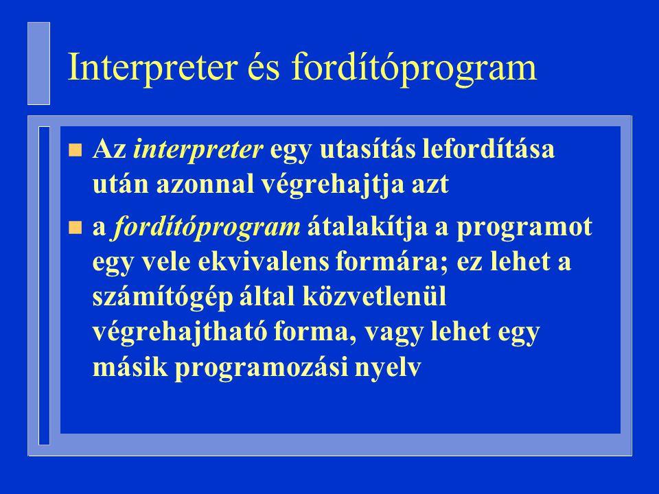 Interpreter és fordítóprogram