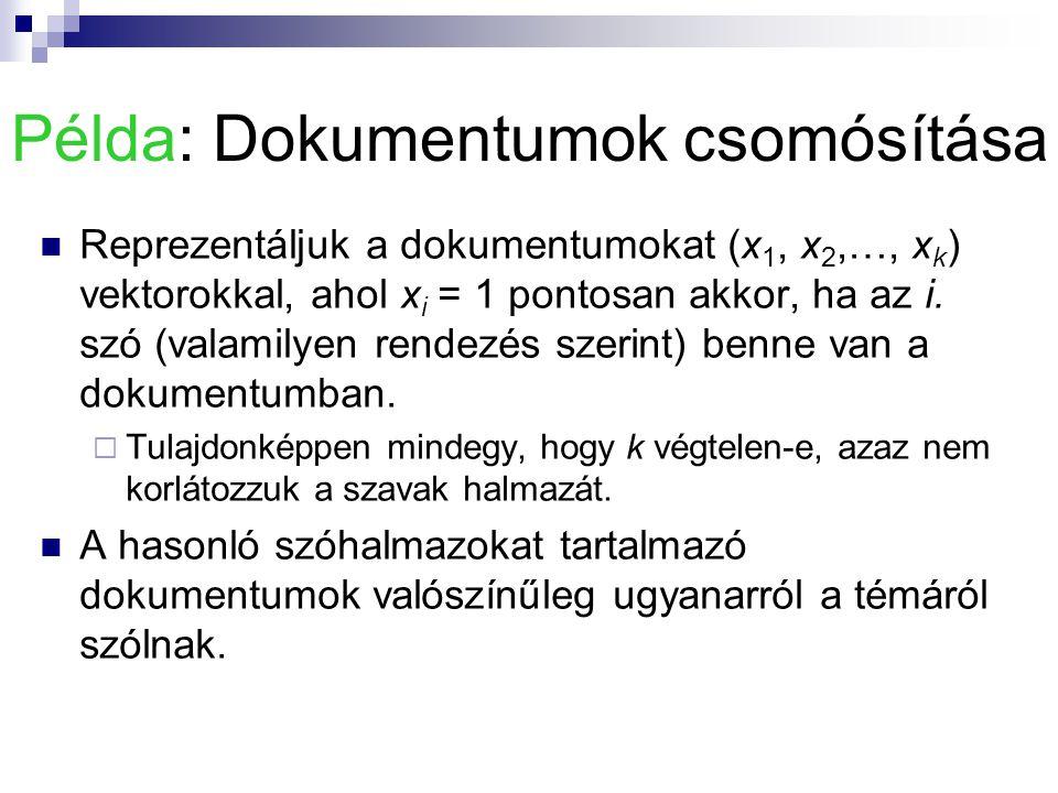Példa: Dokumentumok csomósítása