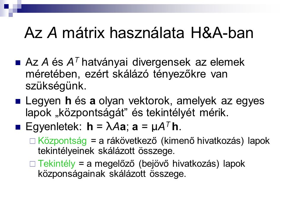 Az A mátrix használata H&A-ban