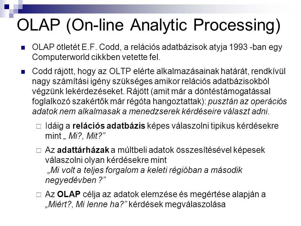 OLAP (On-line Analytic Processing)