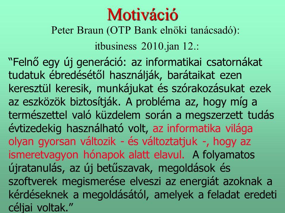 Peter Braun (OTP Bank elnöki tanácsadó):