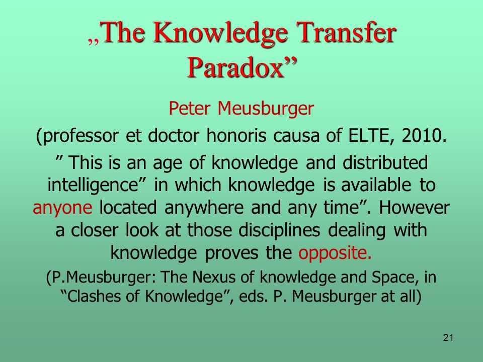 """The Knowledge Transfer Paradox"
