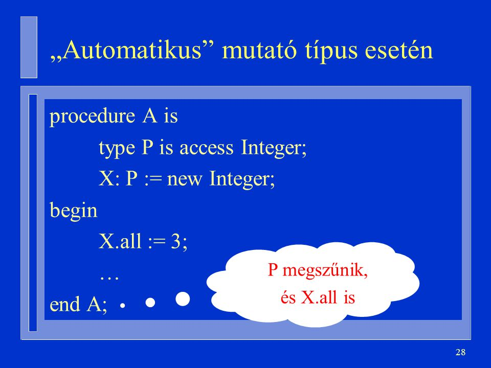 """""""Automatikus mutató típus esetén"""