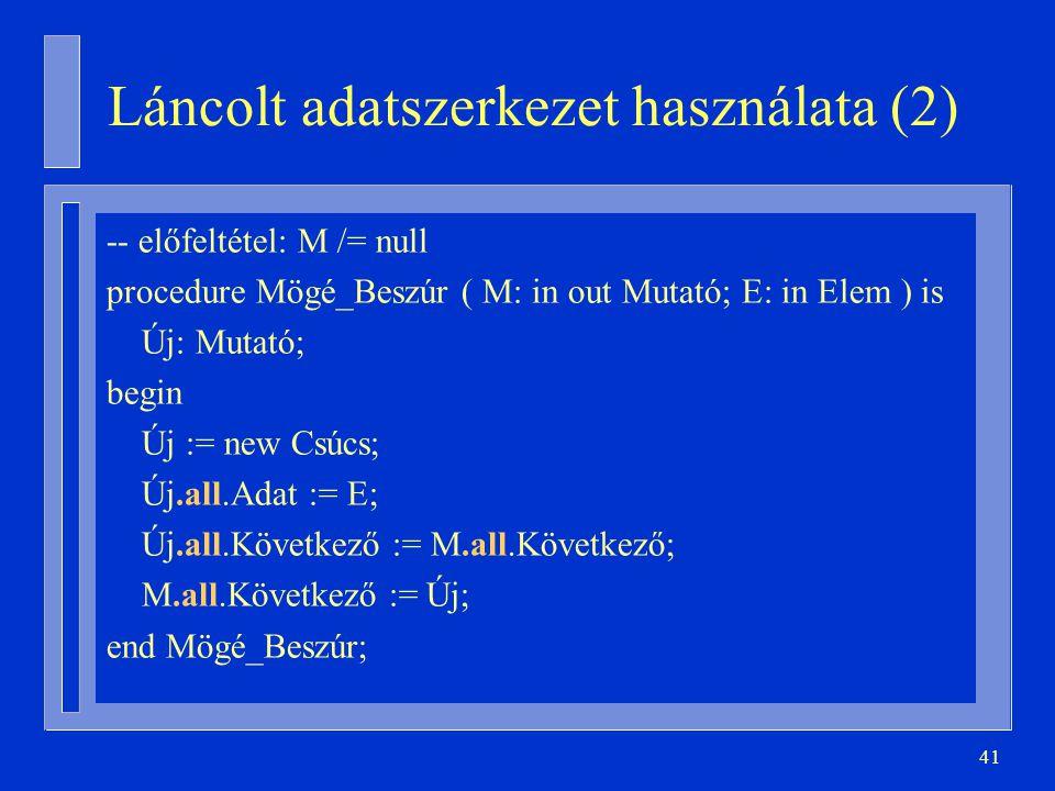 Láncolt adatszerkezet használata (2)