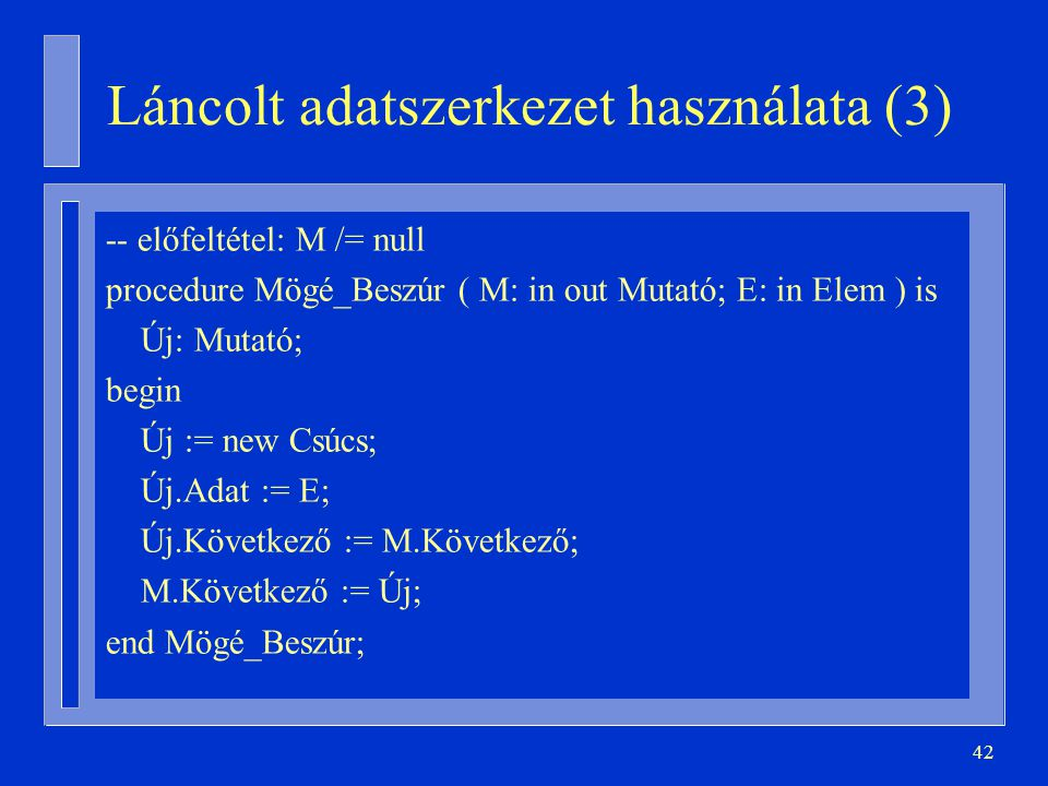 Láncolt adatszerkezet használata (3)