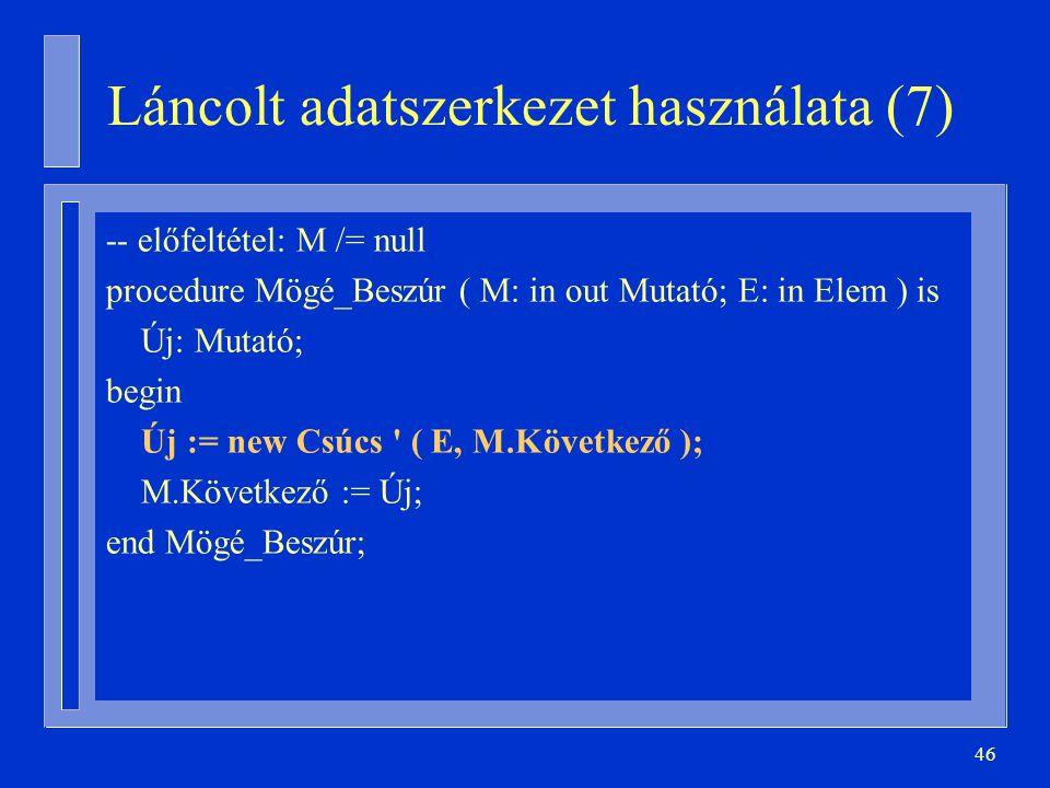 Láncolt adatszerkezet használata (7)