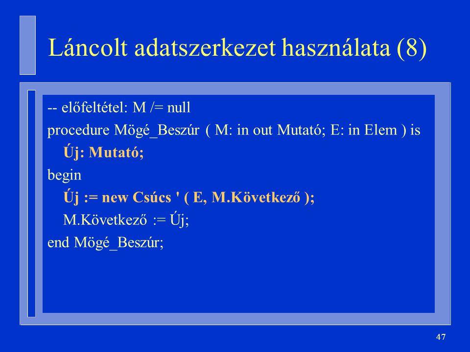 Láncolt adatszerkezet használata (8)