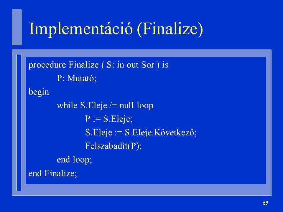 Implementáció (Finalize)