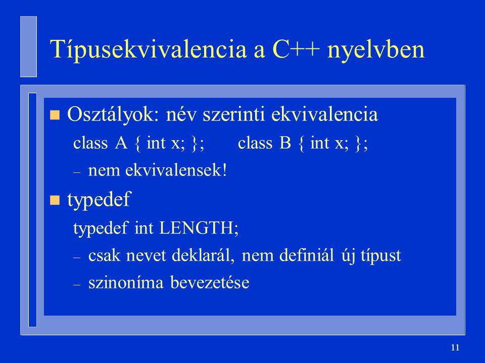 Típusekvivalencia a C++ nyelvben