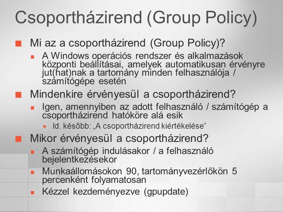 Csoportházirend (Group Policy)