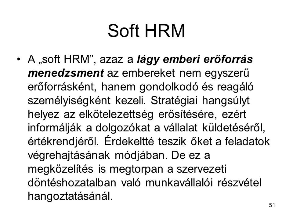 Soft HRM