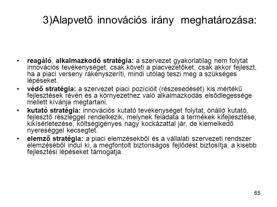 3)Alapvető innovációs irány meghatározása:
