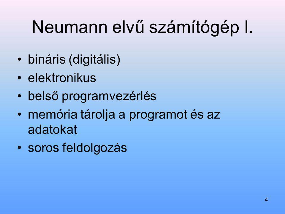 Neumann elvű számítógép I.