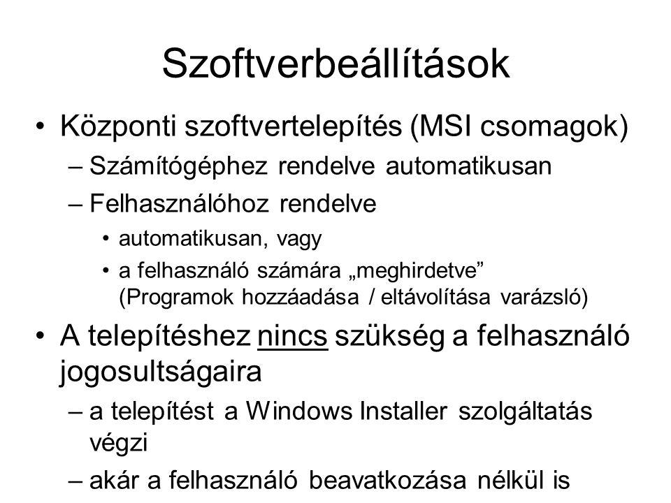 Szoftverbeállítások Központi szoftvertelepítés (MSI csomagok)