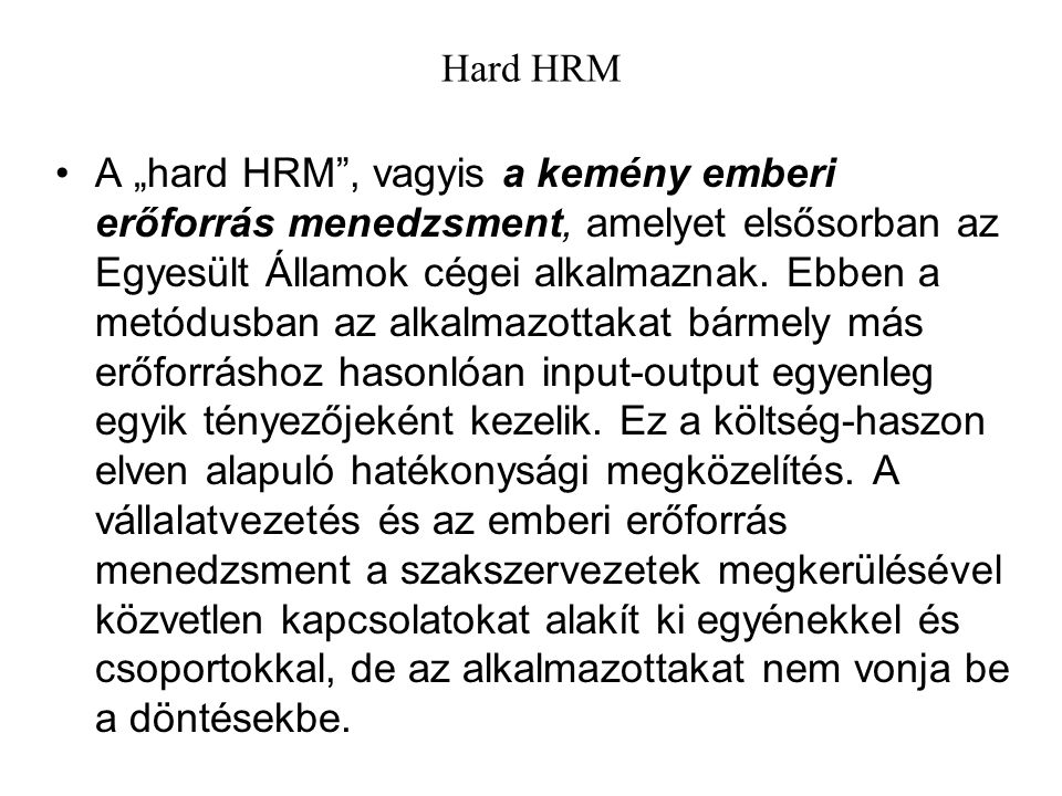Hard HRM