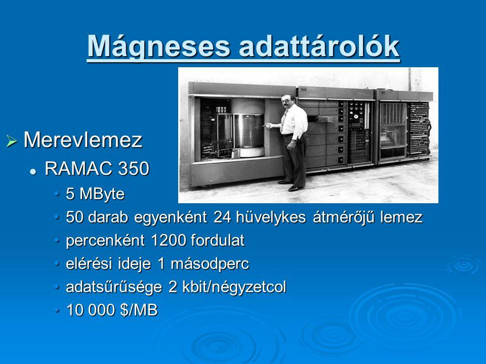 Mágneses adattárolók Merevlemez RAMAC 350 5 MByte
