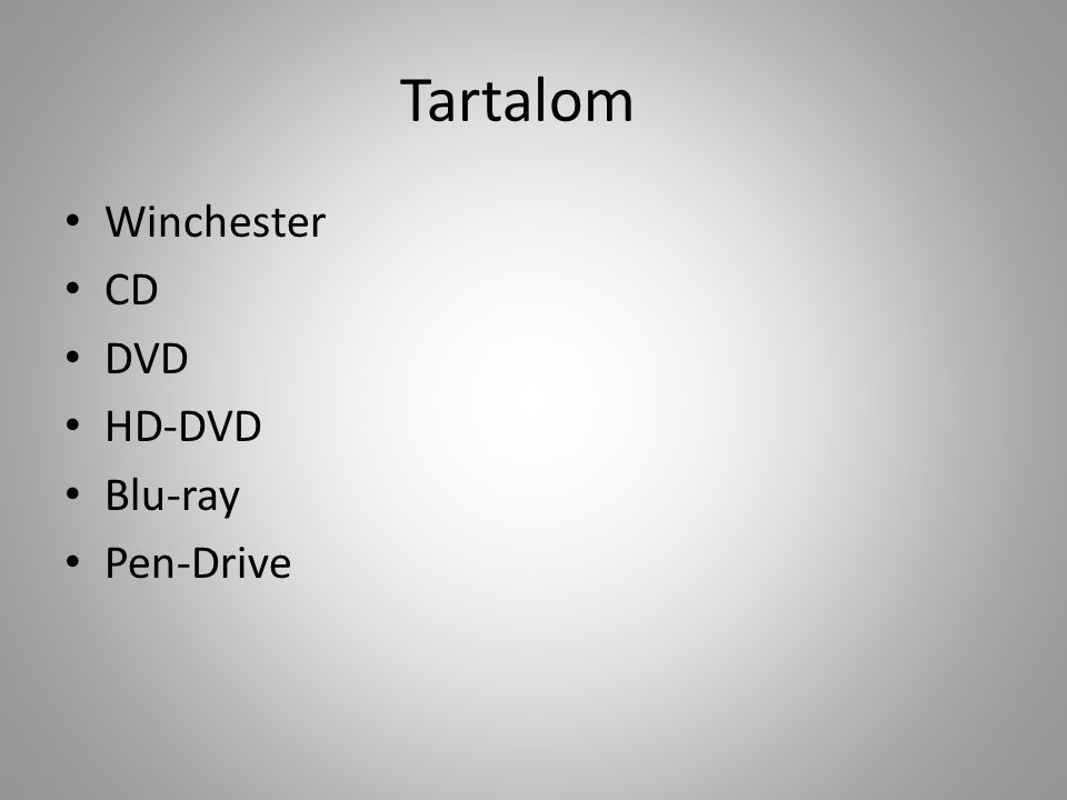 Tartalom Winchester CD DVD HD-DVD Blu-ray Pen-Drive