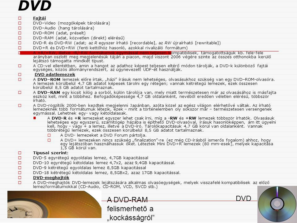 """DVD DVD A DVD-RAM felismerhető a """"kockásságról Fajtái"""