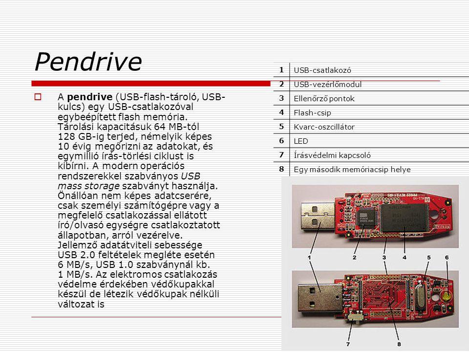 Pendrive 1. USB-csatlakozó. 2. USB-vezérlőmodul. 3. Ellenőrző pontok. 4. Flash-csip. 5. Kvarc-oszcillátor.