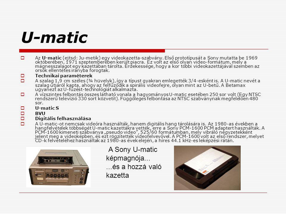 U-matic ...és a hozzá való kazetta