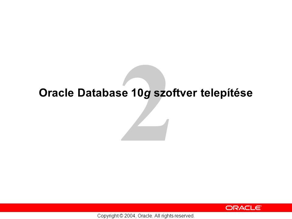 Oracle Database 10g szoftver telepítése