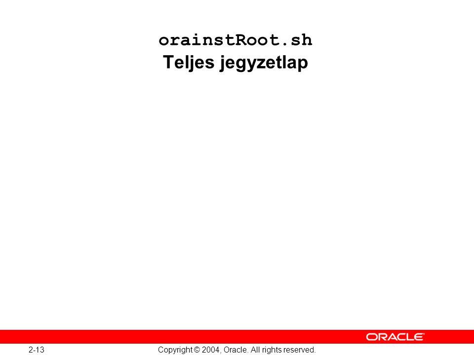 orainstRoot.sh Teljes jegyzetlap