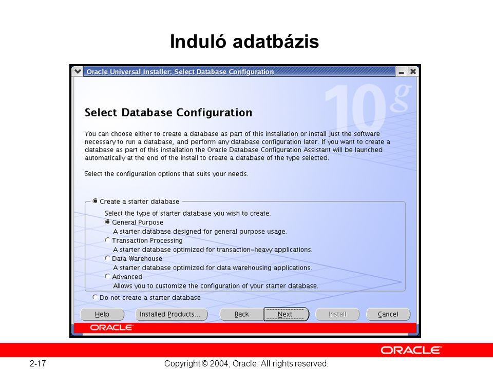Oracle Database 10g: Administration Workshop I 2-17