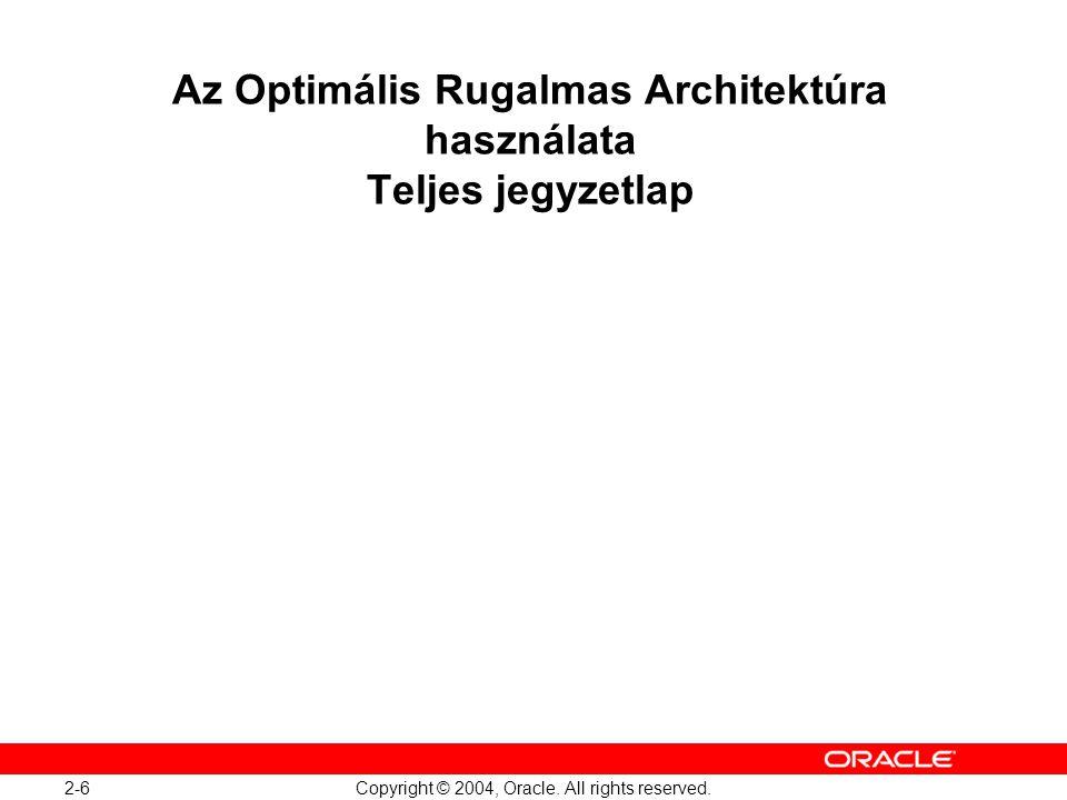 Az Optimális Rugalmas Architektúra használata Teljes jegyzetlap