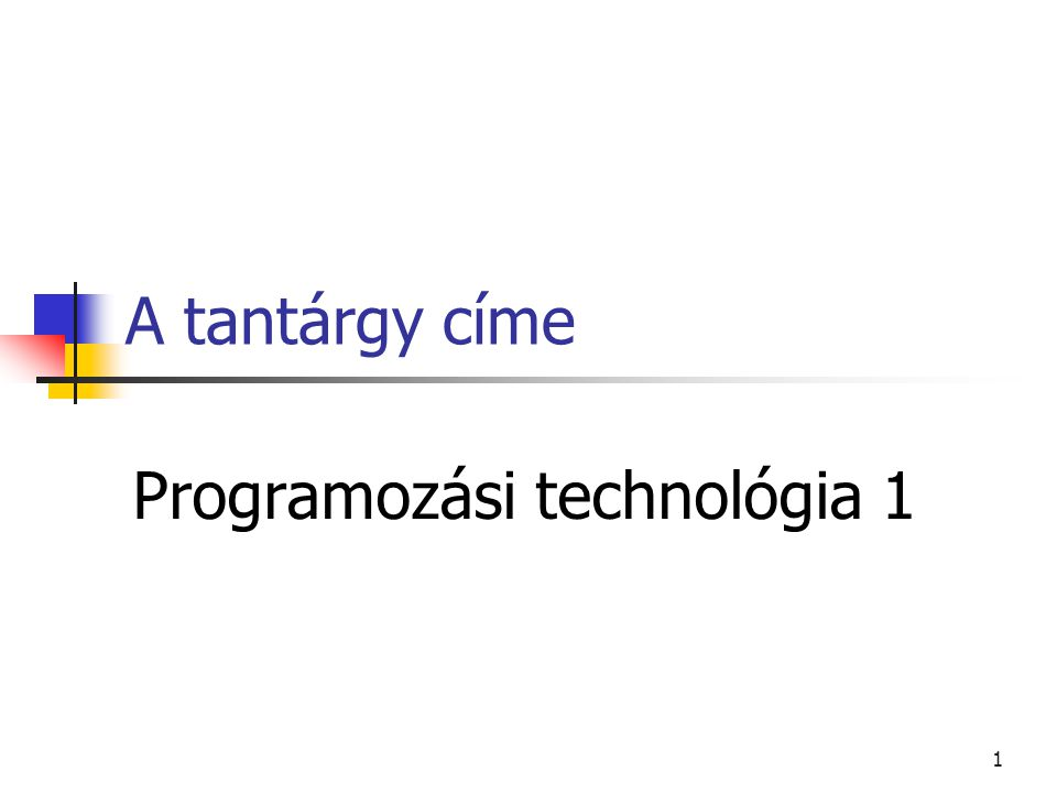 Programozási technológia 1