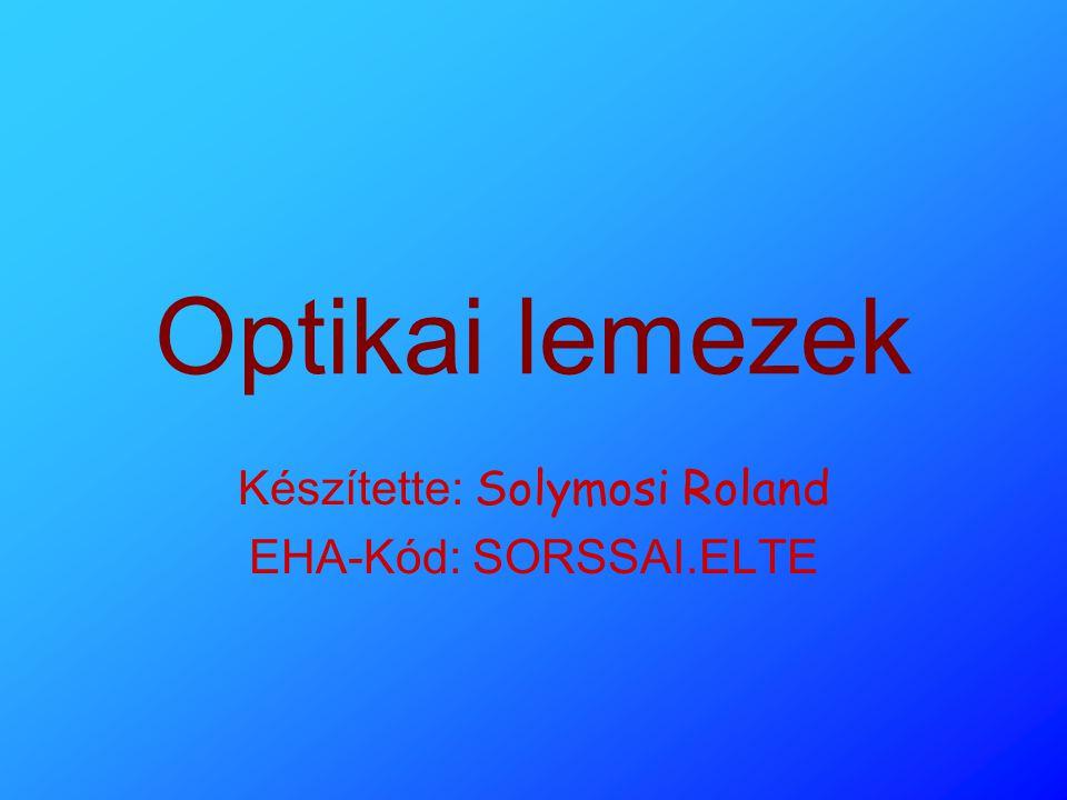 Készítette: Solymosi Roland EHA-Kód: SORSSAI.ELTE