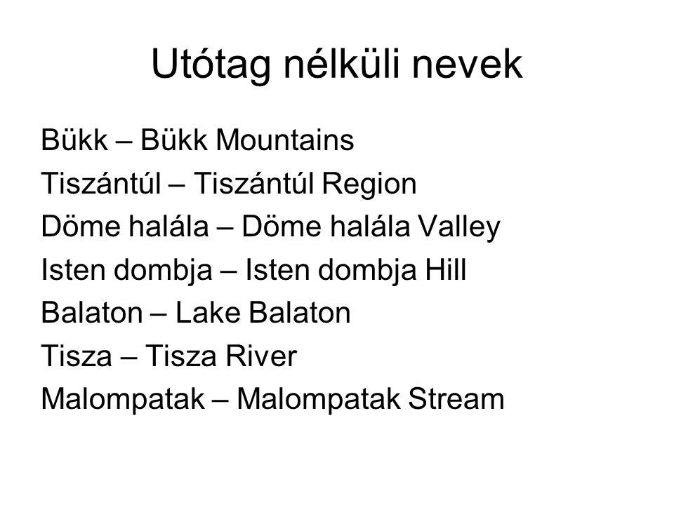 Utótag nélküli nevek Bükk – Bükk Mountains